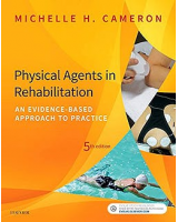 Physical Agents in Rehabilitation. An Evidence-Based Approach to Practice