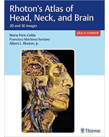 Rhoton's Atlas of Head, Neck and Brain. 2D and 3D Images + E-Content