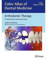 Orthodontic Therapy. Fundamental Treatment Concepts (Color Atlas of Dental Medicine)