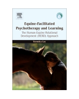 Equine-Facilitated Psychotherapy and Learning The Human-Equine Relational Development (HERD) Approach