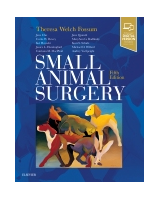 Small Animal Surgery, 5th Edition