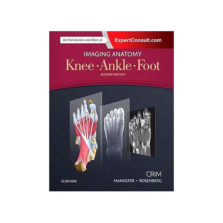 Imaging Anatomy. Knee, Ankle, Foot (Online and Print)