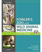 Miller-Fowler's Zoo and Wild Animal Medicine Current Therapy, Volume 9