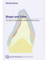 SHAPE AND COLOR: THE KEY TO SUCCESSFUL CERAMIC RESTORATIONS