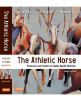 The Athletic Horse, 2nd Edition Principles and Practice of Equine Sports Medicine