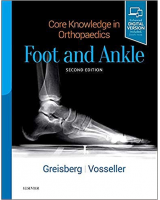 Core Knowledge in Orthopaedics. Foot and Ankle (Print and Online)