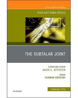 The Subtalar Joint (An issue of Foot and Ankle Clinics of North America, Vol. 23-3)