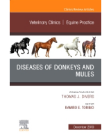 Disesases of Donkeys and Mules. Veterinary Clinics