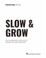 SLOW & GROW - Keep Calm and Boost Your Success Through Excellence in Dentistry