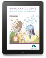 Enamora a tu cliente. Neuromarketing para veterinarios