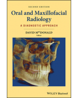 Oral and Maxillofacial Radiology: A Diagnostic Approach, 2nd Edition