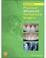Practical Advanced Periodontal Surgery, 2nd Edition