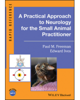 A Practical Approach to Neurology for the Small Animal Practitioner