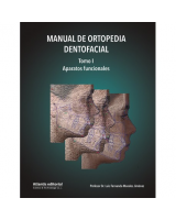 Manual de Ortopedia Dentofacial. Tomo I: Aparatos Funcionales