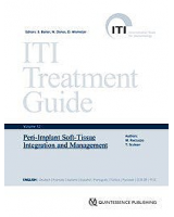 Peri-Implant Soft-Tissue Integration and Management (Series ITI Treatment Guide Series, Volume 12)