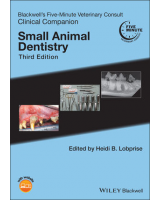 Blackwell's Five-Minute Veterinary Consult Clinical Companion: Small Animal Dentistry, 3rd Edition